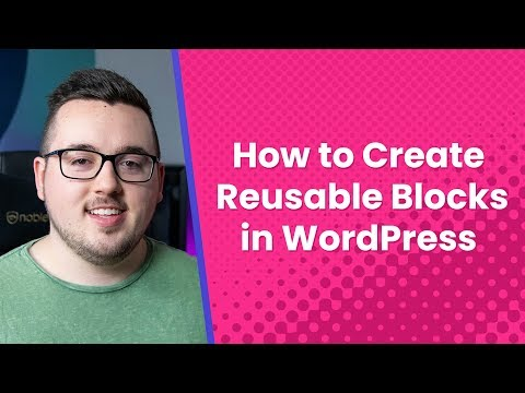 How to Create Reusable Blocks in WordPress