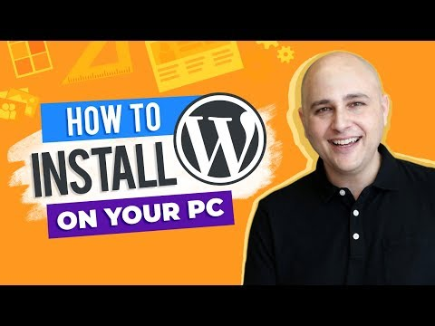 How To Install WordPress On Your Local Computer & Migrate To Live Web Hosting