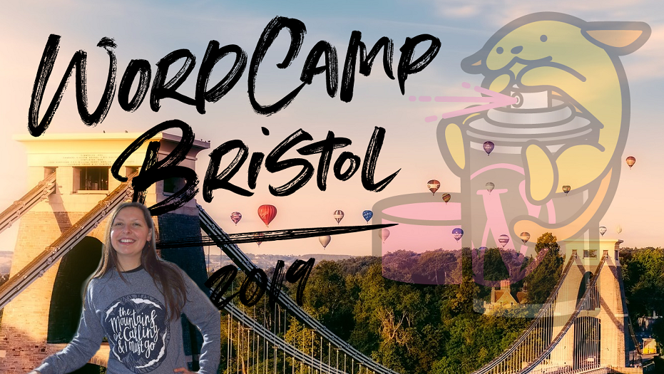 EXCLUSIVE HIGHLIGHTS: Hannah Smith from WordCamp Bristol 2019