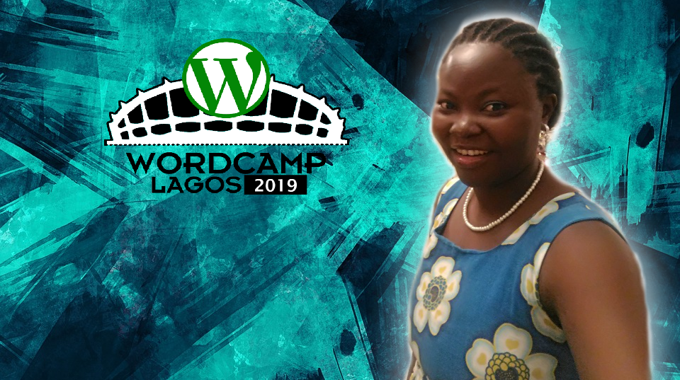 EXCLUSIVE HIGHLIGHTS: Mary Job from WordCamp Lagos 2019