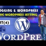 4. Basic WordPress Dashboard Setting | WordPress & Blogging