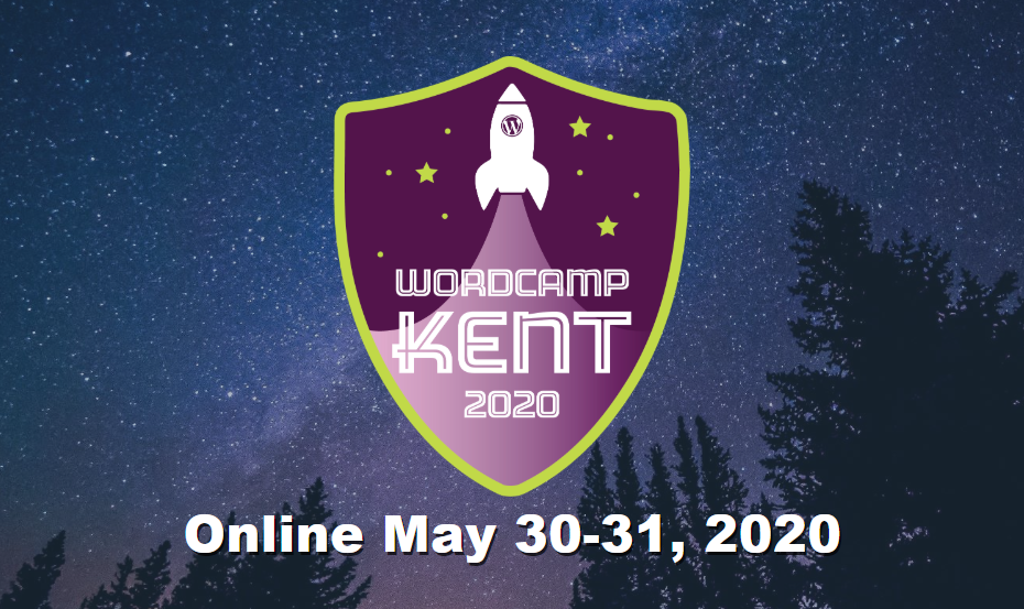 WordCamp Kent 2020: A few intro messages from a keynote speaker!
