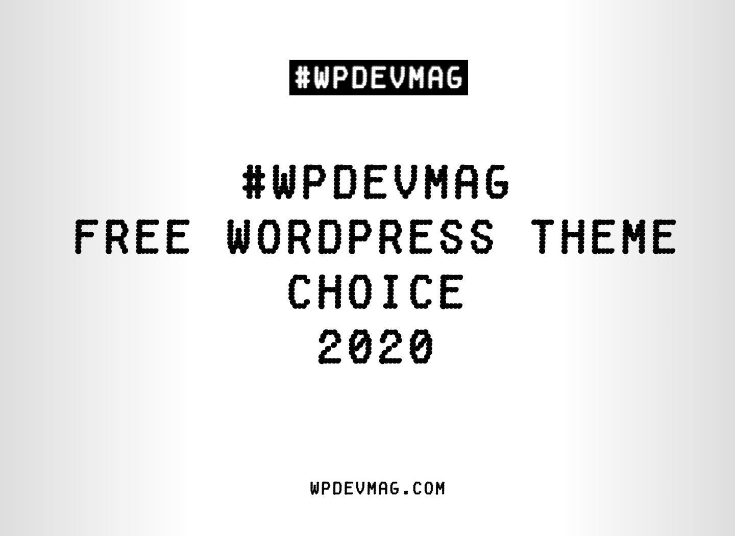 #WPDEVMAG Free WordPress Theme Choice 2020