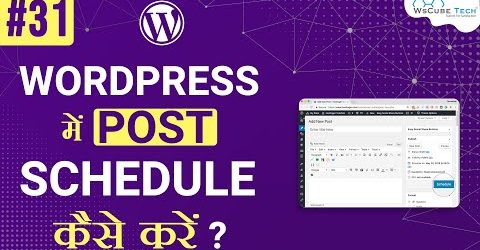 How To Schedule Your Posts in  Your WordPress Website | Learn WordPress | #31