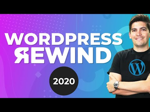 The WordPress Rewind 2020: Pushing Forward