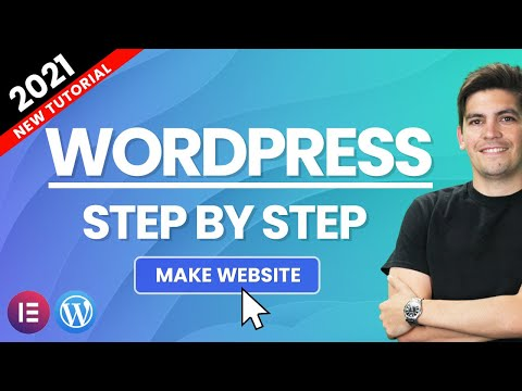 How To Make A WordPress Website With Elementor 2021