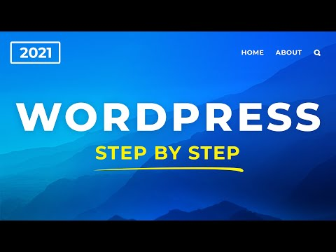 How To Make a WordPress Website – 2021 – 3 Simple Steps